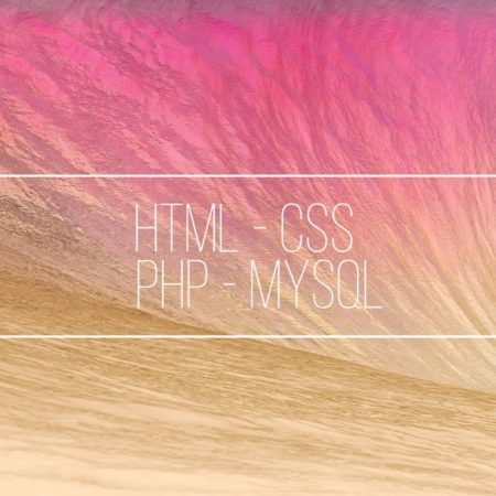 Html – Css – Php – MySql